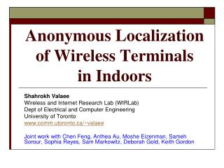 Anonymous Localization  of Wireless Terminals  in Indoors
