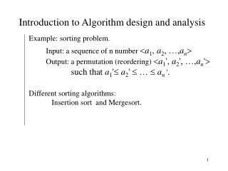 Introduction to Algorithm design and analysis