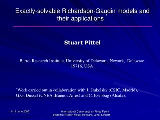 Exactly-solvable Richardson-Gaudin models and their applications  *