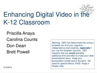 Enhancing Digital Video in the K-12 Classroom
