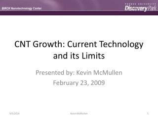 CNT Growth: Current Technology and its Limits