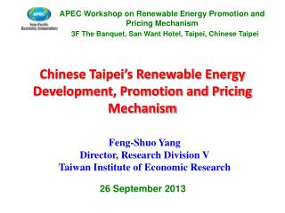 Chinese Taipei's Renewable Energy Development, Promotion and Pricing Mechanism