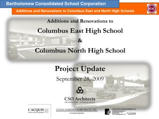 Additions and Renovations to Columbus East High School & Columbus North High School Project Update