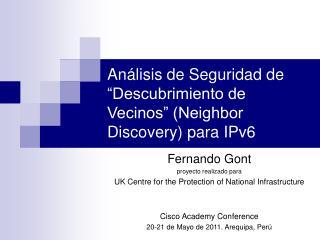"""Análisis de Seguridad de """"Descubrimiento de Vecinos"""" (Neighbor Discovery) para IPv6"""