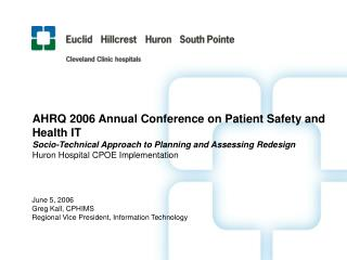 AHRQ 2006 Annual Conference on Patient Safety and Health IT