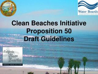 Clean Beaches Initiative Proposition 50                   Draft Guidelines