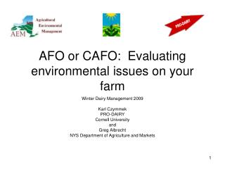 AFO or CAFO:  Evaluating environmental issues on your farm