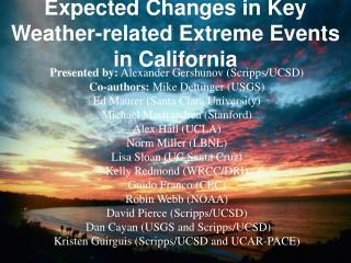 Expected Changes in Key Weather-related Extreme Events in California