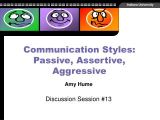 Communication Styles: Passive, Assertive, Aggressive
