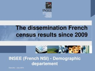 The dissemination French census results since 2009