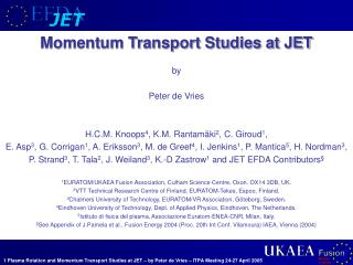 Momentum Transport Studies at JET by Peter de Vries