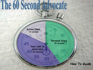 The 60 Second Advocate