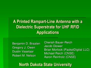 A Printed Rampart-Line Antenna with a Dielectric Superstrate for UHF RFID Applications