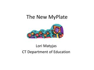 The New MyPlate