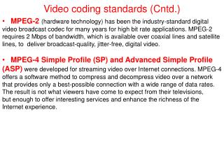Video coding standards (Cntd.)