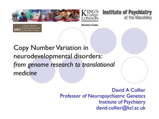 Copy Number Variation in neurodevelopmental disorders: