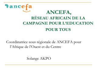 ANCEFA, RÉSEAU AFRICAIN DE LA CAMPAGNE POUR L'EDUCATION POUR TOUS