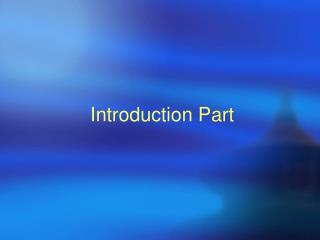 Introduction Part