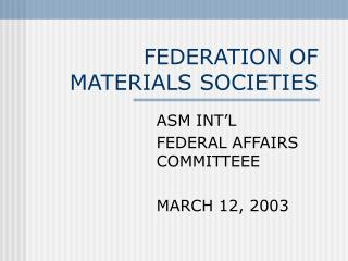 FEDERATION OF MATERIALS SOCIETIES
