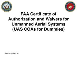 FAA Certificate of Authorization and Waivers for Unmanned Aerial Systems (UAS COAs for Dummies)