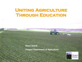 Uniting Agriculture  Through Education