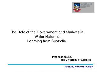 The Role of the Government and Markets in Water Reform:  Learning from Australia