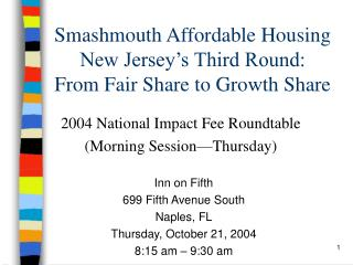 Smashmouth Affordable Housing  New Jersey's Third Round: From Fair Share to Growth Share