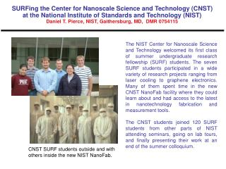 CNST SURF students outside and with others inside the new NIST NanoFab.
