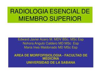 RADIOLOGIA ESENCIAL DE MIEMBRO SUPERIOR