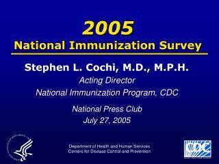 2005 National Immunization Survey