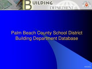 Palm Beach County School District  Building Department Database