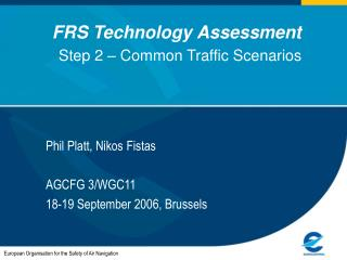 FRS Technology Assessment  Step 2 – Common Traffic Scenarios