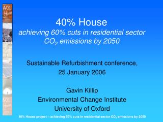 40\% House achieving 60\% cuts in residential sector  CO 2  emissions by 2050