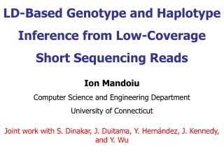 LD-Based Genotype and Haplotype Inference from Low-Coverage Short Sequencing Reads