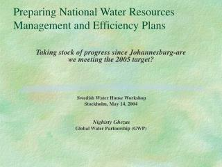 IWRM are we meeting the 2005 target - GWP powerpoint document