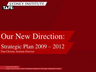 Our New Direction: