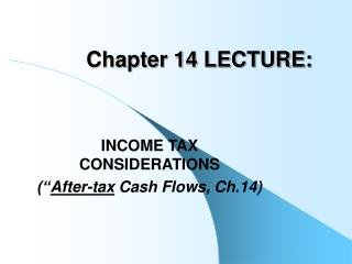 Chapter 14 LECTURE: