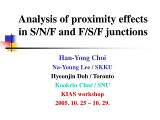 Analysis of proximity effects  in S/N/F and F/S/F junctions