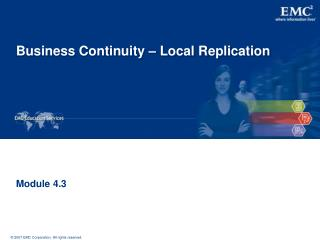 Business Continuity – Local Replication