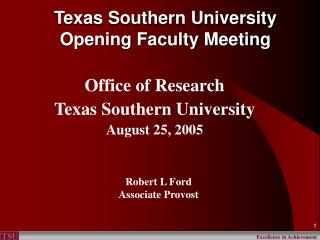 Texas Southern University Opening Faculty Meeting