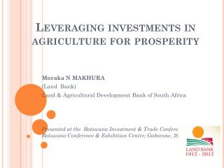 Leveraging investments in agriculture for prosperity