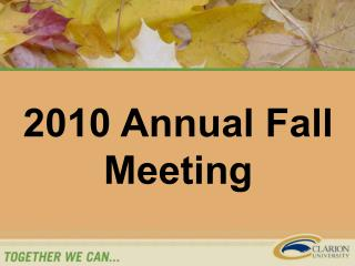 2010 Annual Fall Meeting