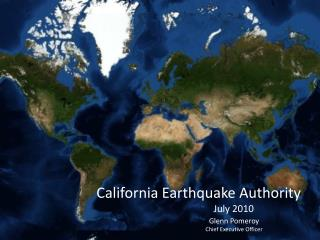 California Earthquake Authority                                                  July 2010