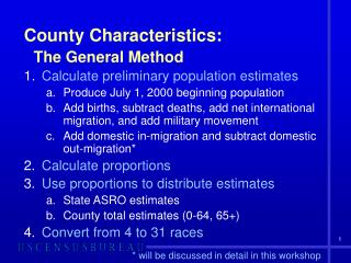 County Characteristics: The General Method