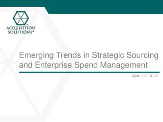 Emerging Trends in Strategic Sourcing and Enterprise Spend Management