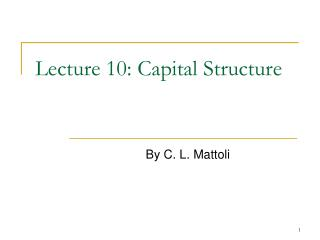 Lecture 10: Capital Structure