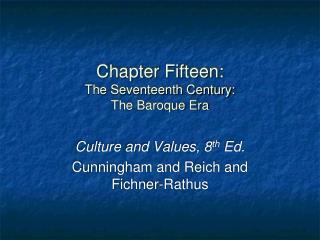 Chapter Fifteen: The Seventeenth Century: The Baroque Era