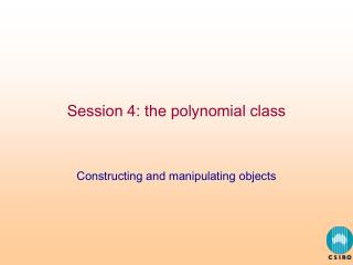 Session 4: the polynomial class