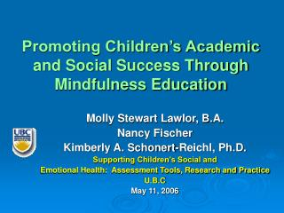 Promoting Children's Academic and Social Success Through  Mindfulness Education