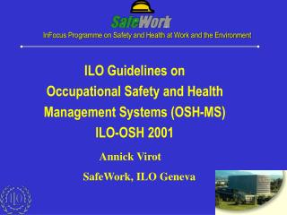 InFocus Programme on Safety and Health at Work and the Environment